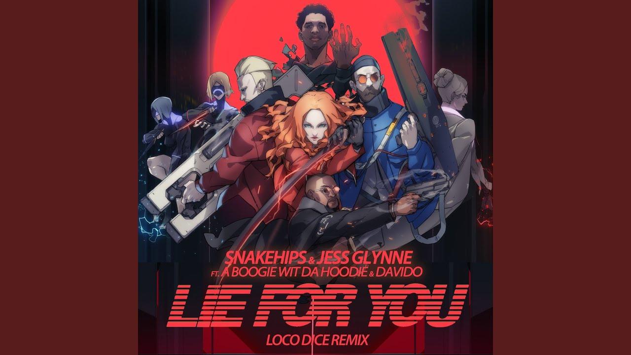 Lie for You (Loco Dice Remix)