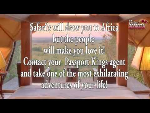 An African Safari is probably exactly what you need: Passport Kings Travel Video