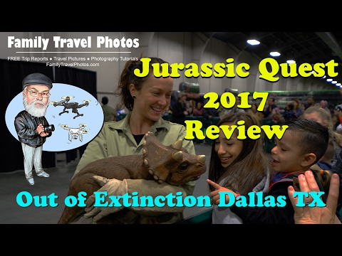 Jurassic Quest 2017 Dinosaur Show, Dallas Texas - Out of Extinction XL Dinosaurs Review