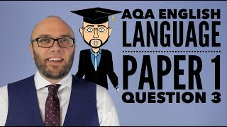 AQA English Language Paper 1 Question 3 (updated amp; animated)