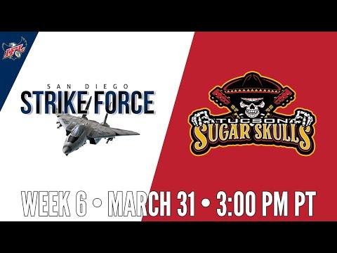 Week 6 | San Diego Strike Force at Tucson Sugar Skulls