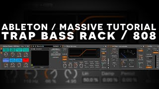 Massive Tutorial: Super Best 808 Trap Bass