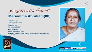 Funeral Service Of Mariamma Abraham (80) , Patteril House, Thevally, Kollam