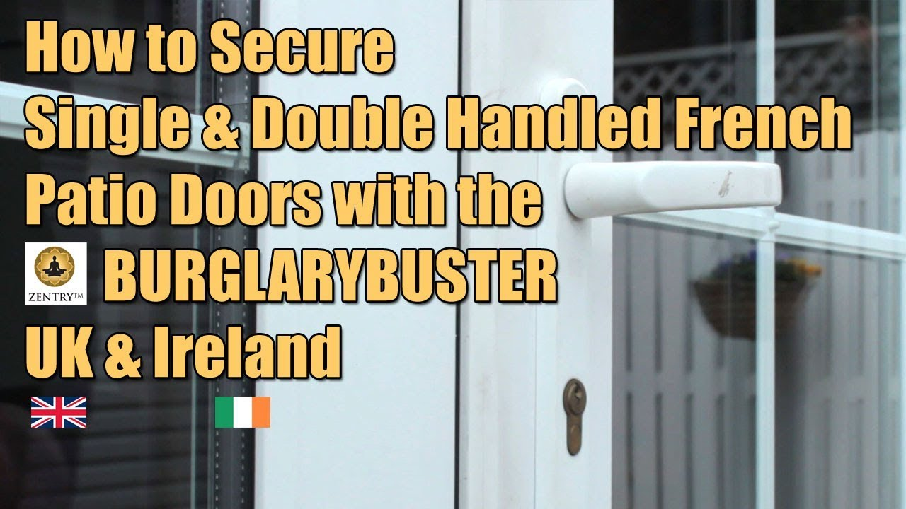 How To Secure Single And Double Handled French Doors