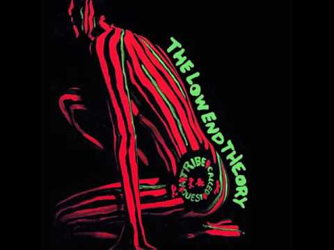 A Tribe Called Quest  The Low End Theory Full Album