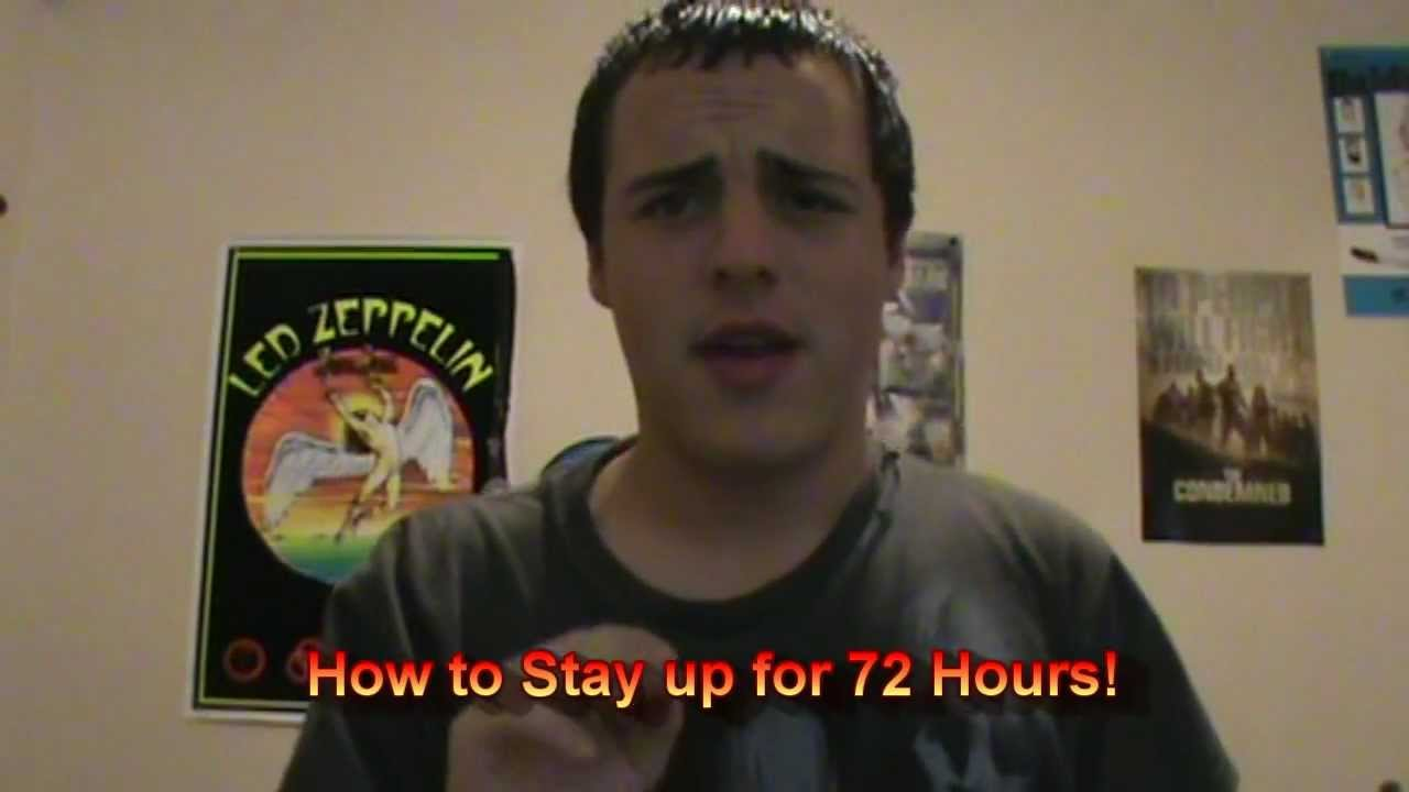 how to stay awake for over 72 hours