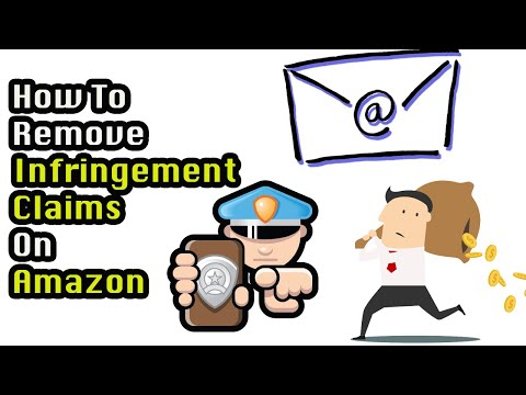 How To Remove Infringement Claims On Amazon