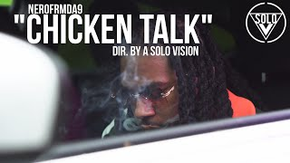 "NeroFrmDa9 - ""Chicken Talk"" (Official Video) 