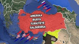 Amerikayla Rusya Türkiyeye Saldırırsa?