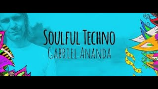 Soulful Techno 095 (With Gabriel Ananda) 15.01.2021