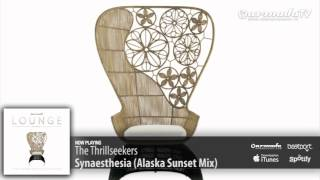 The Thrillseekers - Synaesthesia (Alaska Sunset Mix) (Armada Lounge, Vol. 5)