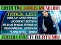 DJ CINTA TAK HARUS MEMILIKI VS 2019 REMIX JODOH PASTI BERTEMU (Afgan)