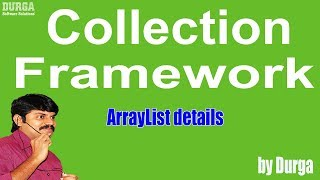 ArrayList details (Collection Framework)