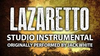 Lazaretto (Cover Instrumental) [In the Style of Jack White]