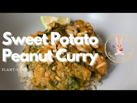 DELICIOUS and NUTRITIOUS - Sweet potato peanut curry [Recipe] [Vegan] [Plant-based]