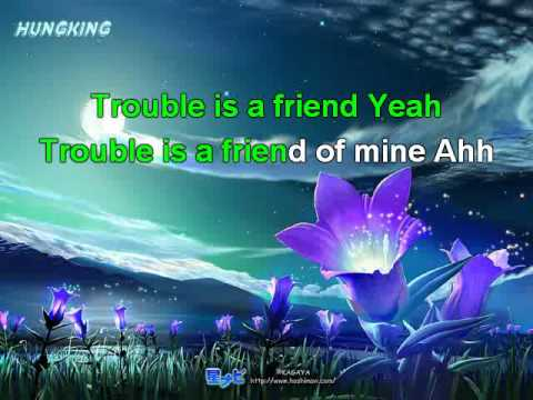 Trouble is friend Karaoke - HUNGKING