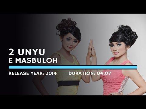 2 Unyu - E Masbuloh (Lyric)
