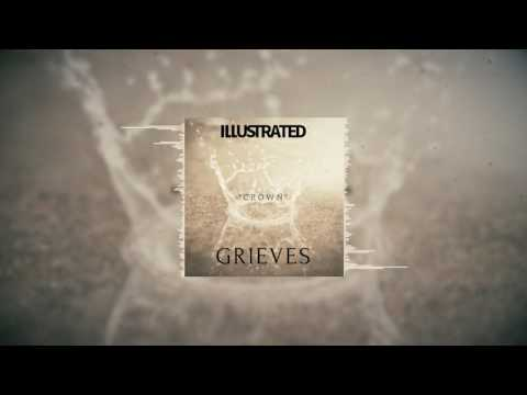 ILLUSTRATED-Crown Ft: (Grieves)