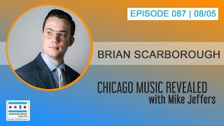 Chicago Music Revealed with Brian Scarborough