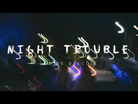 Petit Biscuit - Night Trouble (Official Audio)