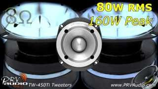 prv audio tw 450ti super tweeters    12 prv tweets going inside the iraggi alternator suburban
