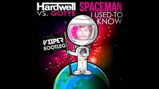 Hardwell vs. Gotye - Spaceman I Used To Know (Viiper Bootleg)