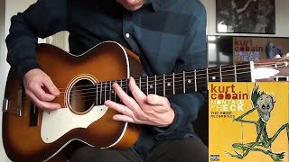 Kurt Cobain - She Only Lies (Guitar Cover)