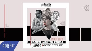 DJ PaCo x Goin' Through - Κλείστε Μου Το Στόμα | Official Remix 2K20