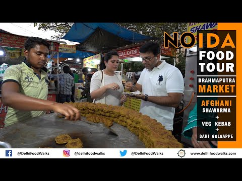 Noida (Brahmaputra Market) Food Tour - Afghani Shawarma + VEG KEBAB + Dahi Golgappe