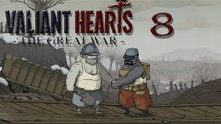 Valiant Hearts #8: Freundschaft über alles ► Let