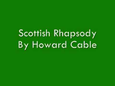Scottish Rhapsody By Howard Cable