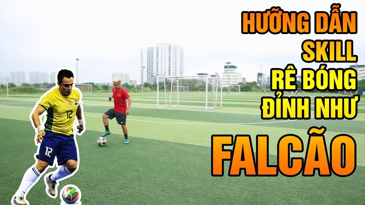 Đỗ kim phúc hướng dẫn bóng đá kỹ thuật rê bóng cực đỉnh của Falcão từ Việt Nam