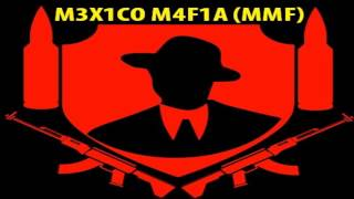 M3X1CO MAFIA KLAN MMFxZATURxR4