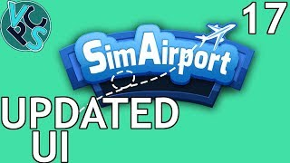SimAirport EP17 : Updated UI – Early Access Airport Tycoon Gameplay