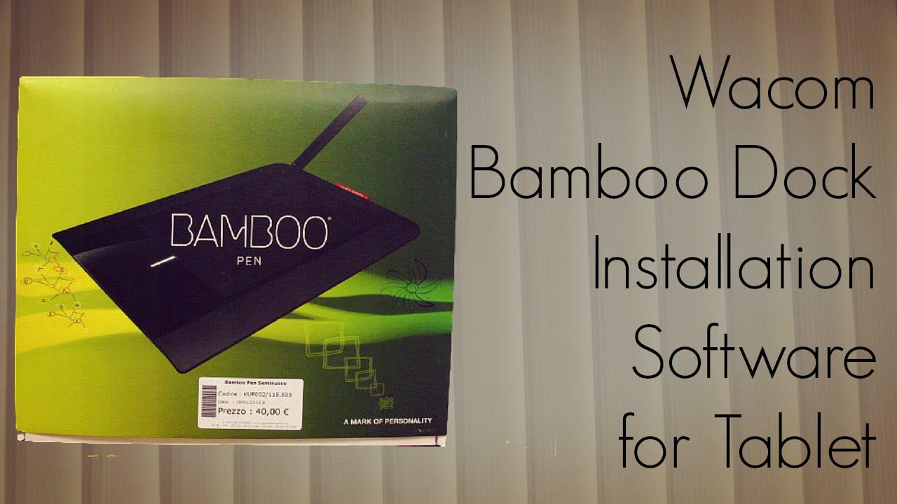Wacom Bamboo Dock Installation Software for Tablet