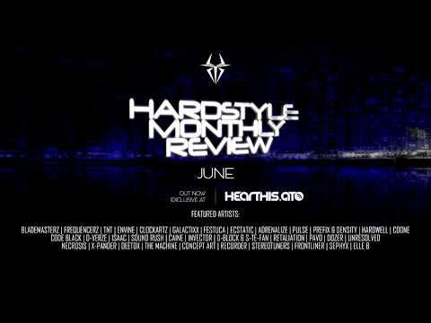 Hardstyle Monthly Review | Best Tracks of June 2017