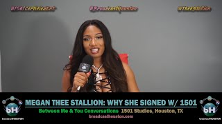MEGAN THEE STALLION On Why She Signed with 1501 Certified (Talks Carl Crawford & T Farris)