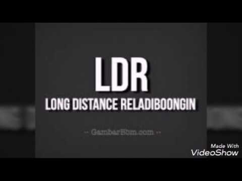 Khusus buat yang LDR ( Cinta jarak jauh)