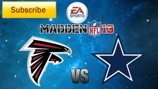 Madden 13: Atlanta Falcons vs. Dallas Cowboys Full Game [HD]