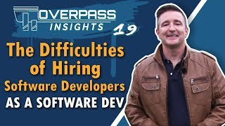 The Difficulties of Hiring Software Developers as a Software Dev