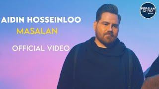 Aidin Hosseinloo - Masalan I Official Video ( آیدین حسینلو - مثلا  )