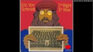 Eric Von Schmidt - My Love Come Rolling Down