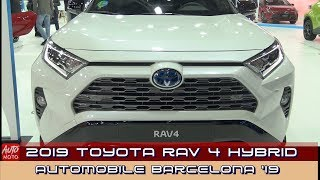 2019 Toyota Rav4 Hybrid - Exterior And Interior - 2019 Automobile Barcelona