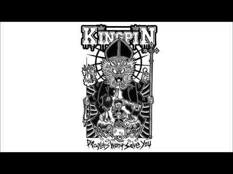 Kingpin -  Prayers Won't Save You (EP, 2019)
