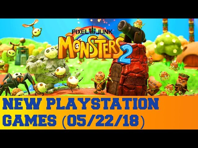 New PlayStation Games for May 22nd 2018