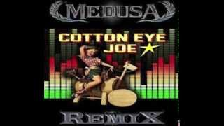 Rednex - Cotton Eye Joe (MedusA Remix)