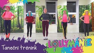 Lollymánie S02E39 - Taneční trénink s novými písničkami!