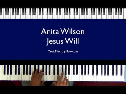 """Jesus Will"" - Anita Wilson"