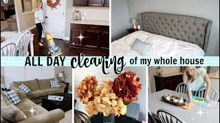 MASSIVE ALL DAY CLEAN WITH ME 2018   ULTIMATE WHOLE HOUSE CLEANING   EXTREME CLEANING MOTIVATION