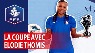 VIDEO: La Coupe avec Elodie Thomis - Episode 3 I FFF 2019-2020
